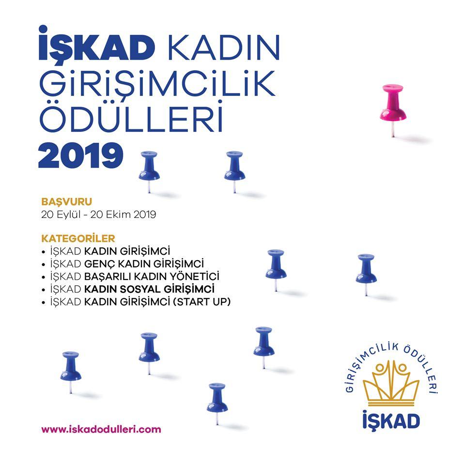 İŞKAD KADIN GİRİŞİMCİ ÖDÜLLERİ 2019 BAŞVURULARI DEVAM EDİYOR.